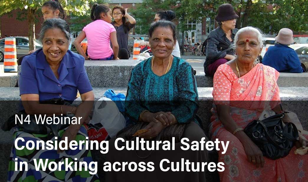 Considering Cultural Safety in Working across Cultures
