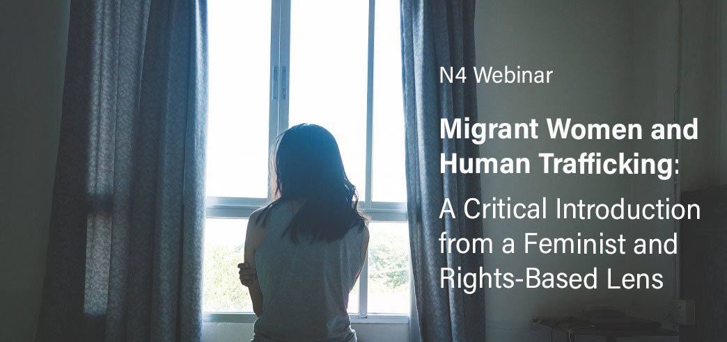 Migrant Women and Human Trafficking: A Critical Introduction from a Feminist and Rights-Based Lens