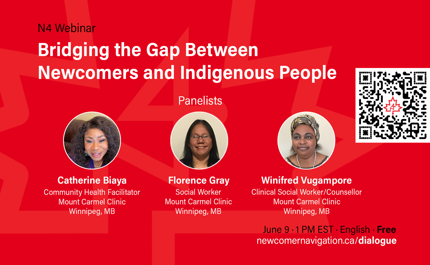 Upcoming N4 Webinar: Inter-cultural dialogue: Bridging the gap between Newcomers and Indigenous People