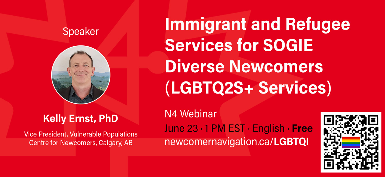 Upcoming N4 Webinar: Immigrant and Refugee Services for SOGIE Diverse Newcomers (LGBTQ2S+ Services)